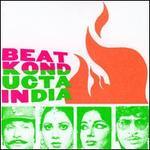 Beat Konducta, Vol. 3-4: India