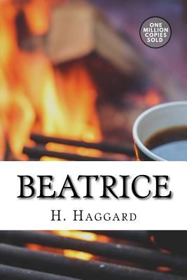 Beatrice - Haggard, H Rider, Sir