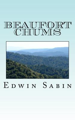 Beaufort Chums - Sabin, Edwin L