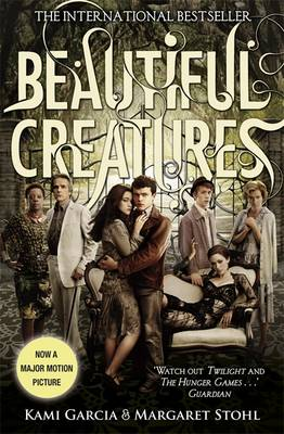 Beautiful Creatures: Book 1 - Garcia, Kami, and Stohl, Margaret