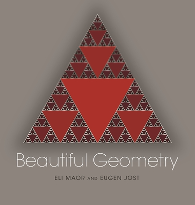 Beautiful Geometry - Maor, Eli, and Jost, Eugen