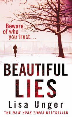 Beautiful Lies - Unger, Lisa