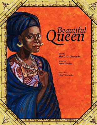 Beautiful Queen - Nnawuihe, Alex C G
