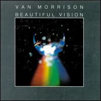 Beautiful Vision - Van Morrison