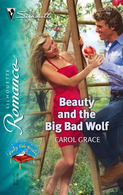Beauty and the Big Bad Wolf - Grace, Carol