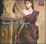 Beauty of the Baroque - Andreas Scholl (counter tenor); Daniele Caminiti (theorbo); Danielle de Niese (soprano); Giorgio Paronuzzi (harpsichord); Harry Bicket (organ); Harry Bicket (harpsichord); Mark Bennett (trumpet); Martin Zeller (viola da gamba); The English Concert
