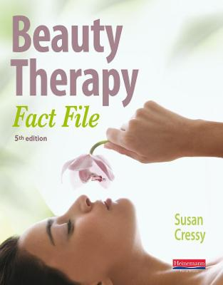 Beauty Therapy Fact File Student Book 5th Edition - Cressy, Susan