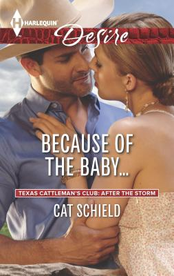 Because of the Baby... - Schield, Cat