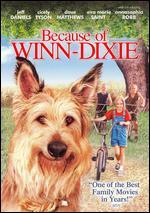 Because of Winn Dixie [Bonus On-Pack Kids Safety DVD]