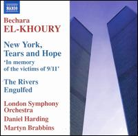 Bechara El-Khoury: New York, Tears and Hope; The Rivers Engulfed - Dimitri Vassilakis (piano); Hideki Nagano (piano); London Symphony Orchestra