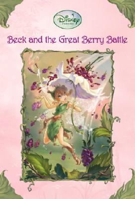 Beck and the Great Berry Battle - Driscoll, Laura