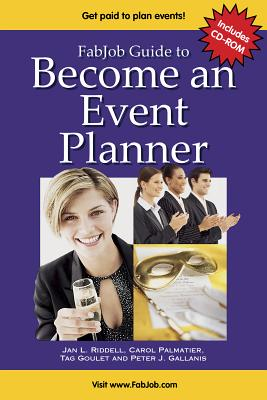 Become an Event Planner - Riddell, Jan L, and Goulet, Tag, and Palmatier, Carol