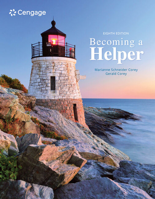 Becoming a Helper - Corey, Marianne, and Corey, Gerald