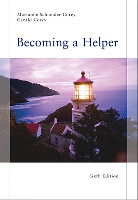 Becoming a Helper - Corey, Marianne Schneider, and Corey, Gerald