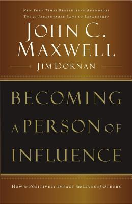 Becoming a Person of Influence - Maxwell, John C