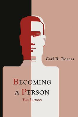 Becoming a Person - Rogers, Carl