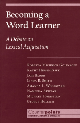 Becoming a Word Learner - Bloom, Lois, and Smith, Linda B, and Woodward, Amanda L