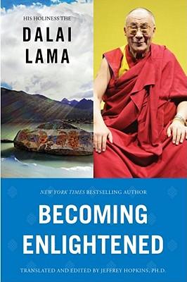 Becoming Enlightened - Dalai Lama, His Holiness the