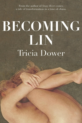 Becoming Lin - Dower, Tricia