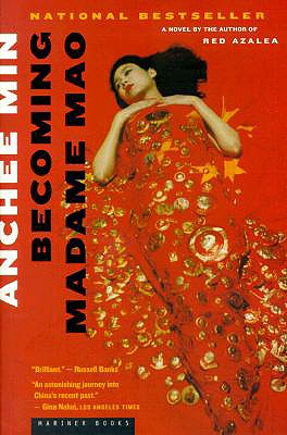 Becoming Madame Mao - Min, Anchee