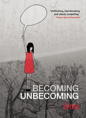 Becoming Unbecoming - Una