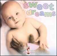 Bedtime Songs for Babies: Sweet Dreams - Various Artists