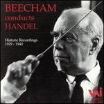 Beecham Conducts Handel
