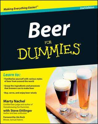 Beer For Dummies - Nachel, Marty, and Ettlinger, Steve