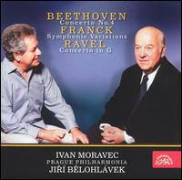 Beethoven: Concerto No. 4; Franck: Symphonic Variations; Ravel: Concerto in G - Ivan Moravec (piano); Prague Philharmonia; Jirí Belohlávek (conductor)