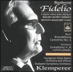 "Beethoven: Fidelio; Bach: Brandenburg No. 5; Schubert: Symphony n. 8 (""Unfinished"")"