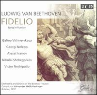 Beethoven: Fidelio (Sung in Russian) - Alexei Ivanov (speech/speaker/speaking part); Alexei Ivanov (vocals); Galina Vishnevskaya (vocals);...