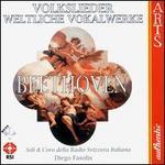 Beethoven: Folk Songs, etc.