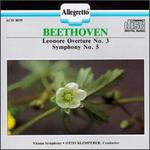 Beethoven: Leonore Overture No. 3; Symphony No. 5