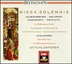 Beethoven: Missa Solemnis; Choral Fantasia