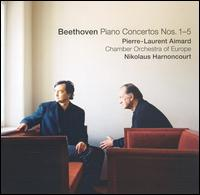 Beethoven: Piano Concertos Nos. 1-5 - Pierre-Laurent Aimard (piano); Chamber Orchestra of Europe; Nikolaus Harnoncourt (conductor)