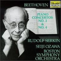Beethoven: Piano Concertos Nos. 2 & 4 - Rudolf Serkin (piano); Boston Symphony Orchestra; Seiji Ozawa (conductor)