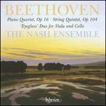 Beethoven: Piano Quartet, Op. 16; String Quintet, Op. 104