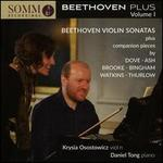 Beethoven Plus, Vol. 1: Violin Sonatas plus companion pieces