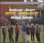 Beethoven: Septet; Mozart: Horn Quintet