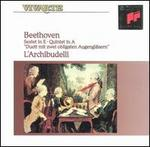 Beethoven: Sextet in E; Quintet in A; Duett mit zwei obligaten Augengläsern - Ab Koster (natural horn); Anner Bylsma (cello); Jürgen Kussmaul (viola); Knut Hasselmann (natural horn); L'Archibudelli;...