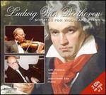 Beethoven: Sonatas for Violin & Piano