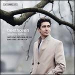 Beethoven: Sonatas Op. 110 & Op. 111; Bagatelles Op. 126