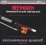 Beethoven: Streichquartett B-Dur Op. 130; Gro�e Fuge Op.133
