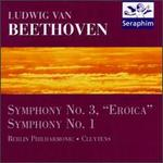 "Beethoven: Symphonies No. 3 ""Eroica"" & 1"