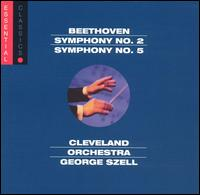 Beethoven: Symphonies Nos. 2 & 5 - Cleveland Orchestra; George Szell (conductor)