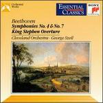 Beethoven: Symphonies Nos. 4 & 7; King Stephen Overture