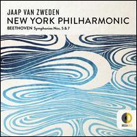 Beethoven: Symphonies Nos. 5 & 7 - New York Philharmonic; Jaap van Zweden (conductor)