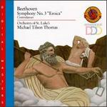 "Beethoven: Symphony No. 3 ""Eroica""; Contredanses"