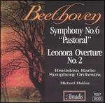 "Beethoven: Symphony No. 6 ""Pastoral""; Leonore Overture No. 2"