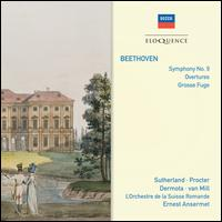 Beethoven: Symphony No. 9; Overtures; Grosse Fuge - Anton Dermota (tenor); Arnold van Mill (bass); Ch?ur des Jeunes de L'Église National Vaudoise; Joan Sutherland (soprano);...